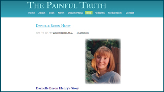 The Painful Truth - blog article about Danielle Byron Henry, by Lynn Webster, M.D.